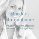 Moeders minimalisme lifestyle eco influencer, mamablog, duurzaam, groene blogger